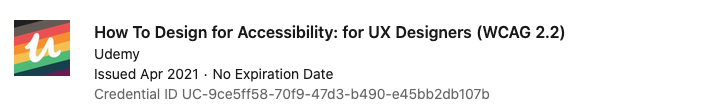 text: Certification - How to Design for Accessibility for UX Designers